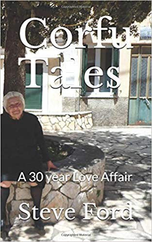 Corfu Tales A 30 year love affair