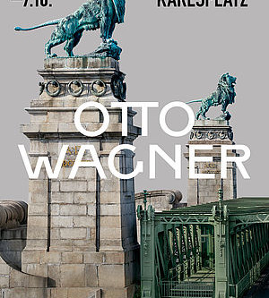 How Otto Wagner Made Vienna Modern