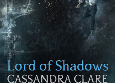 Lord of Shadows (Volume 2) (The Dark Artifices)