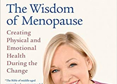 The Wisdom of Menopause (Revised Edition): Creating Physical and Emotional Healt