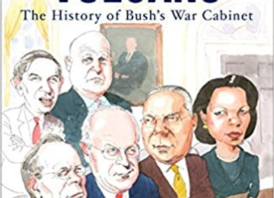 Rise of The Vulcans : The History of Bush's War Cabinet
