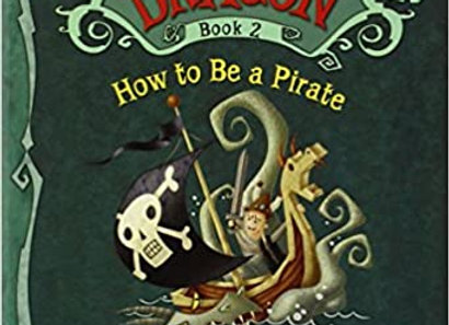 HOW TO BE A PIRATE (How to Train Your Dragon, 2)