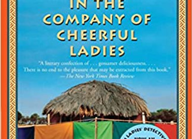 In The Company Of Cheerful Ladies - The No. 1 Ladies' Detective Agency, Book 6