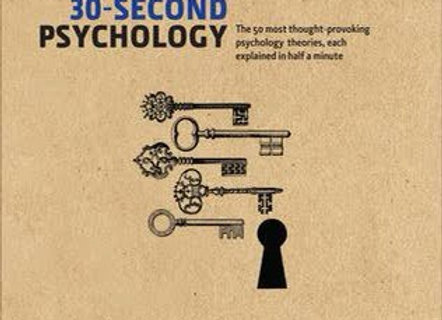 30-Second Psychology: The 50 Most Thought-provoking Psychology Theories