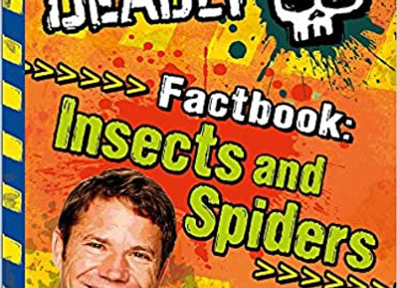 Deadly Factbook: Minibeasts, Spiders and Insects: Book 2