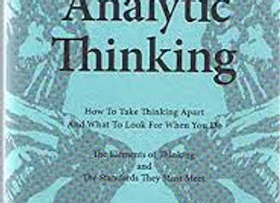 Thinkers Guide to Analytic Thinking (Thinker's Guide Library)