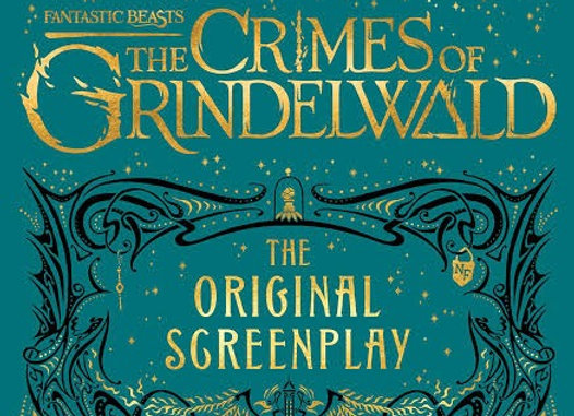 Fantastic Beasts: The Crimes of Grindelwald ― The Original Screenplay (Harry Pot
