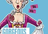 Gorgeous Georgians (Horrible Histories)