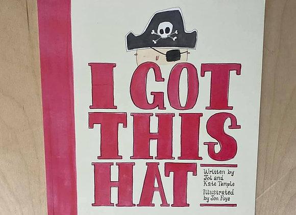 I Got This Hat