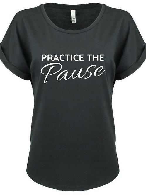 Practice the Pause Ladies Tee
