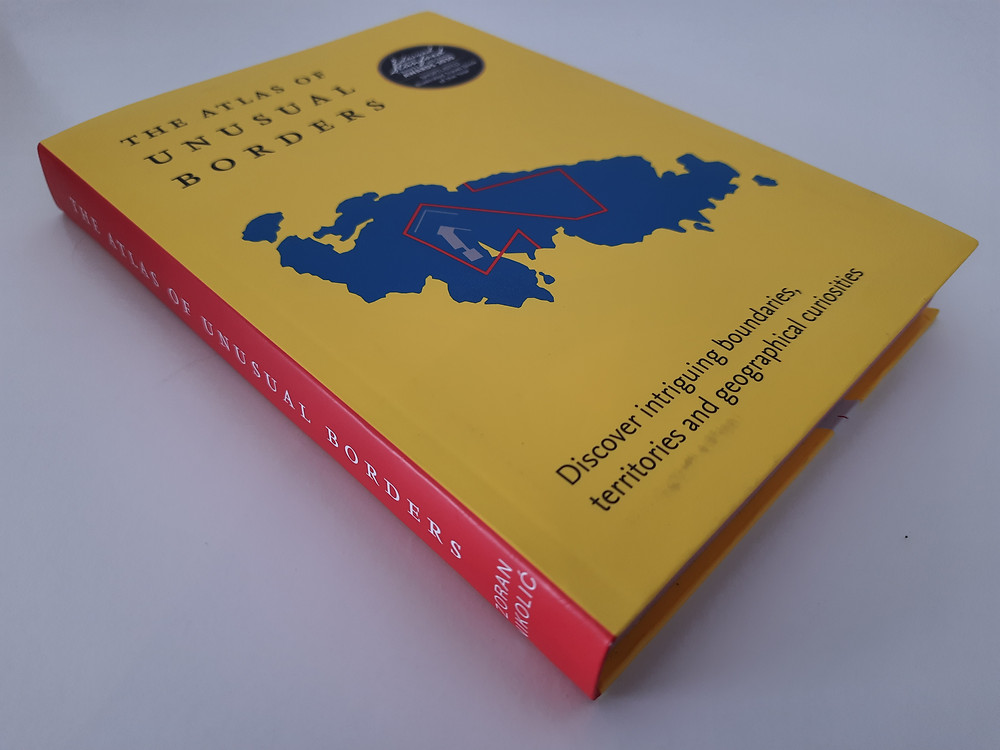 The Atlas of Unusual Borders by Zoran Nikolic