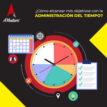 ¿Cómo alcanzar mis objetivos con la administración del tiempo?