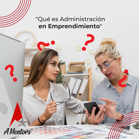 ¿Qué es administración en emprendimiento?