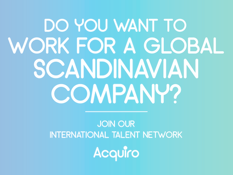 Do you want to work for a global Scandinavian company?