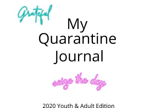 My Quarantine Journal - Youth & Adult Edition