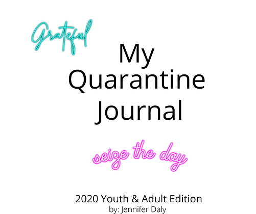 My Quarantine Journal - Youth & Adult Edition