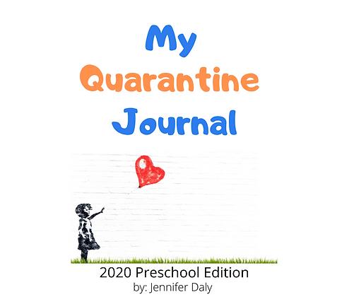 My Quarantine Journal - Preschool Edition