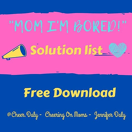 """Mom I'm Bored"" Solutions List"