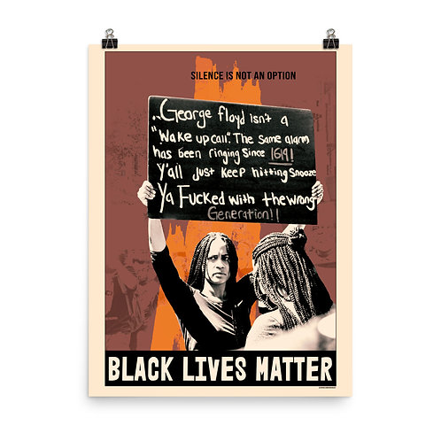 BLACK LIVES MATTER - SILENCE IS NOT AN OPTION