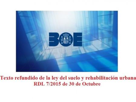 Aprobación del Texto Refundido de la Ley de Suelo y Rehabilitación Urbana.
