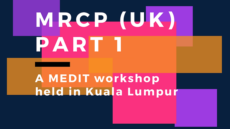 Part 1 - MEDIT MRCP (UK)