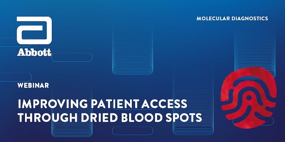 Improving Patient Access through Dried Blood Spot