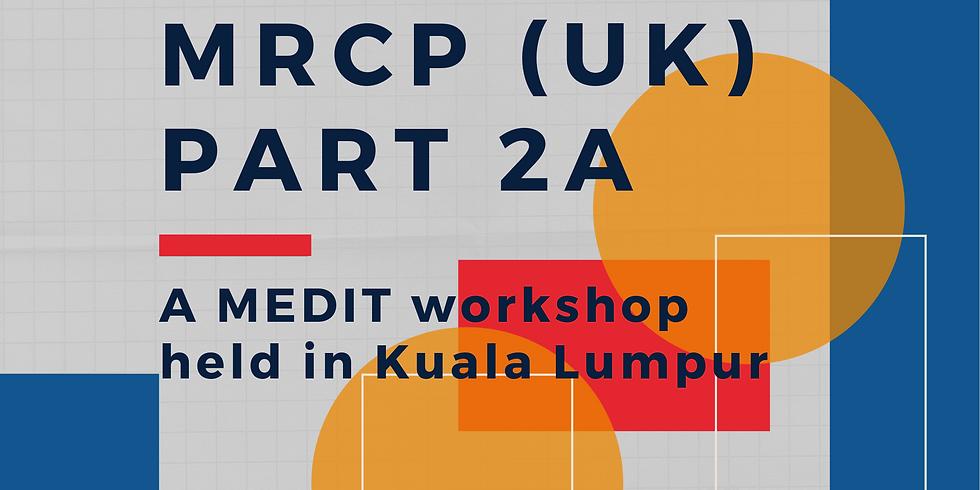 Part 2A - MEDIT MRCP (UK)