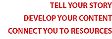 Innovators_Ink_Services_List Tell your story_Develop your content_Connect you to resources