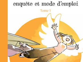 """""""Émotions: enquête et mode d'emploi"""" Tome 1 / Art-Mella / Editions Pourpenser"""