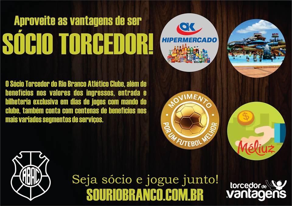FORTALEÇA O RIO BRANCO! SEJA UM SÓCIO TORCEDOR!  27895cae3b1b