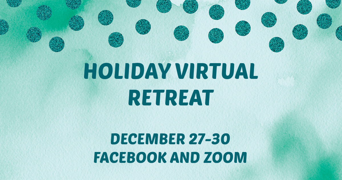 Holiday Virtual Retreat