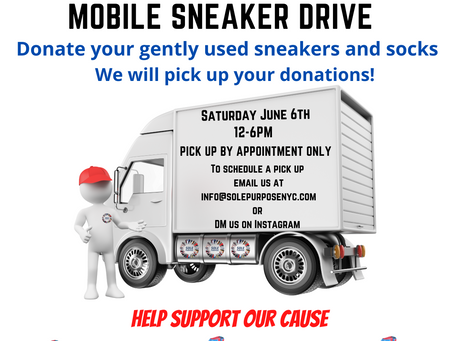 Sole Purpose Mobile Sneaker Drive 6/6/2020