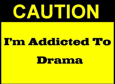 Drama, the other addictive drug