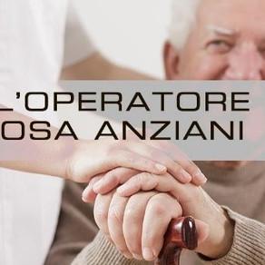Identikit del perfetto operatore assistenziale