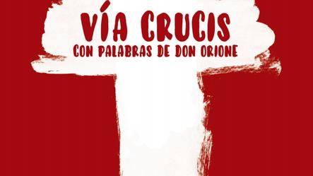 Vía Crucis con palabras de Don Orione