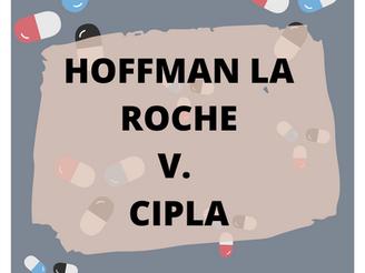 Hoffman La Roche V. Cipla
