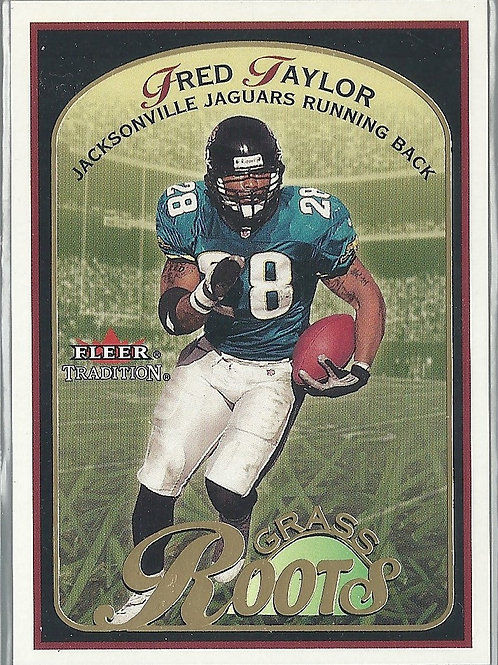 2001 Fleer Tradition Grass Roots #4 Fred Taylor