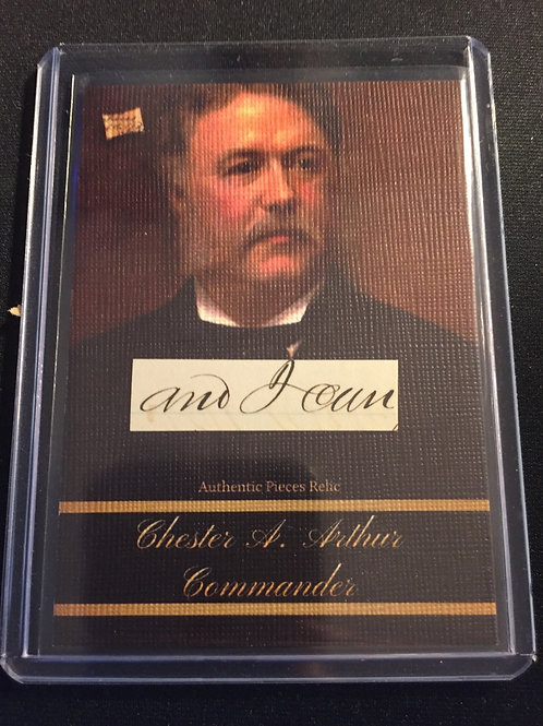 Chester A. Arthur # 33 Commander Relic