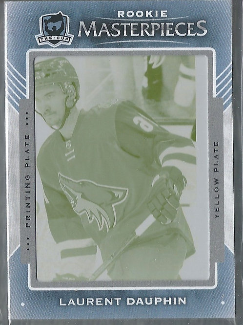 Laurent Dauphin 15-16 The Cup Printing Plates Upper Deck Ice Yellow #116 1/1