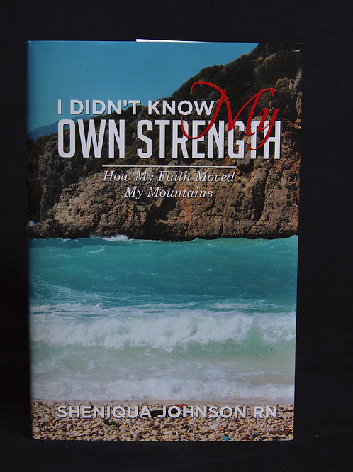 I Didn't Know My Own Strength