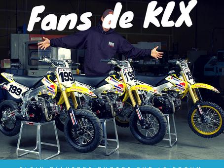 Fans de KLX ?