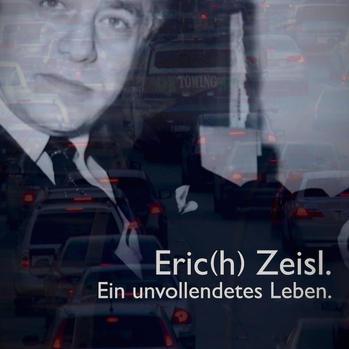 Eric(h) Zeisl – Ein unvollendetes Leben