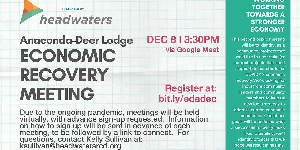 Anaconda-Deer Lodge Economic Recovery December Meeting