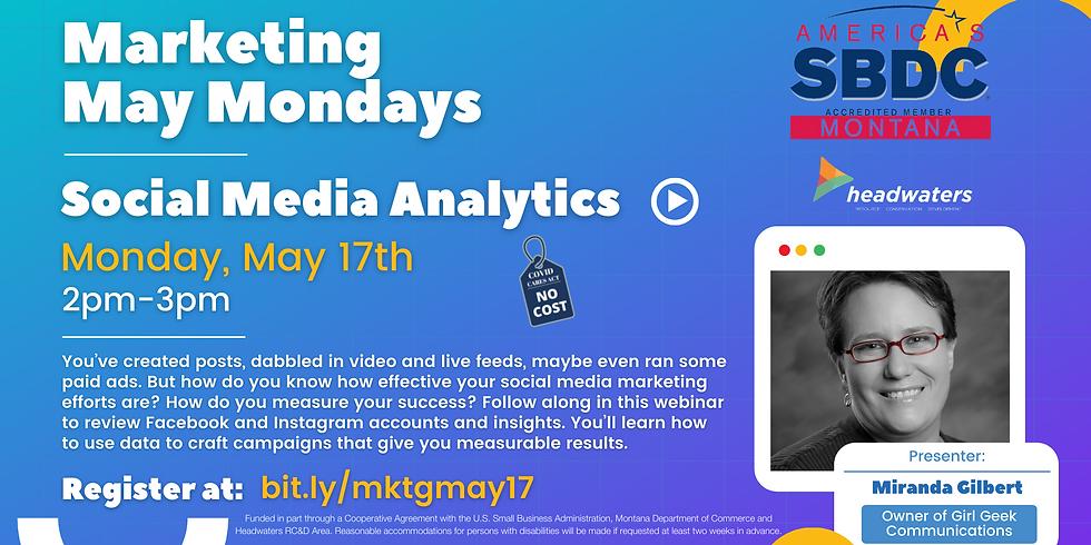 Marketing May Mondays - Social Media Analytics