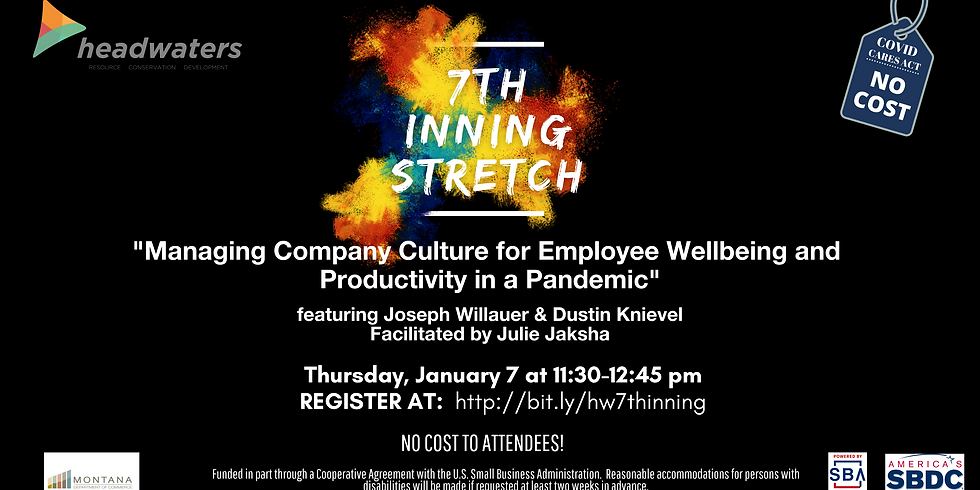7th Inning Stretch - Managing Company Culture for Employee Wellbeing and Productivity in a Pandemic