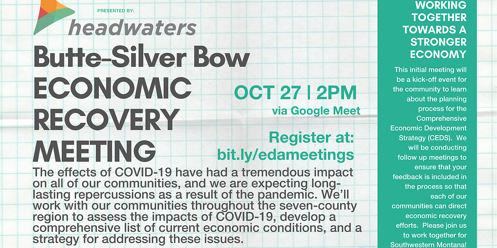 Butte-Silver Bow Economic Recovery Community Meeting
