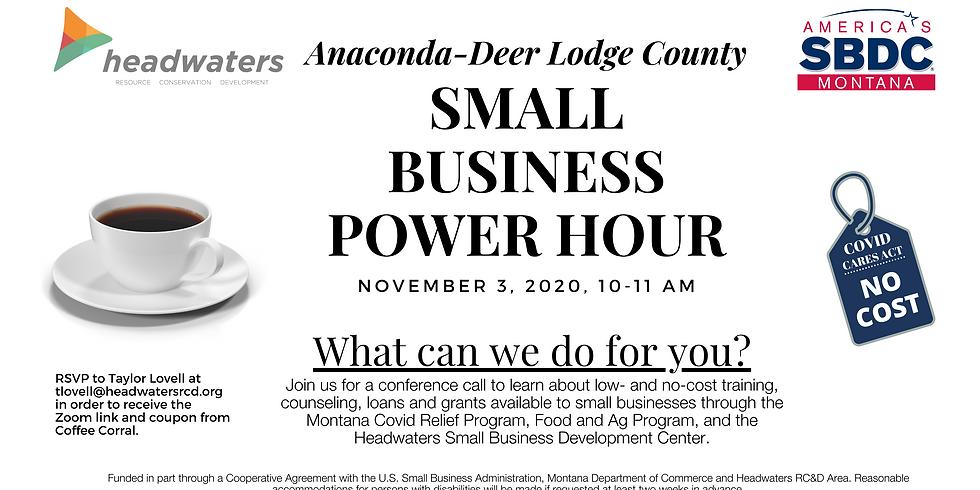 Anaconda-Deer Lodge Small Business Power Hour