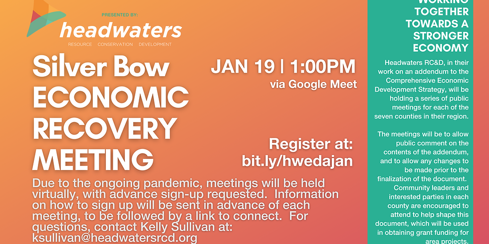 Silver Bow January Economic Recovery Meeting