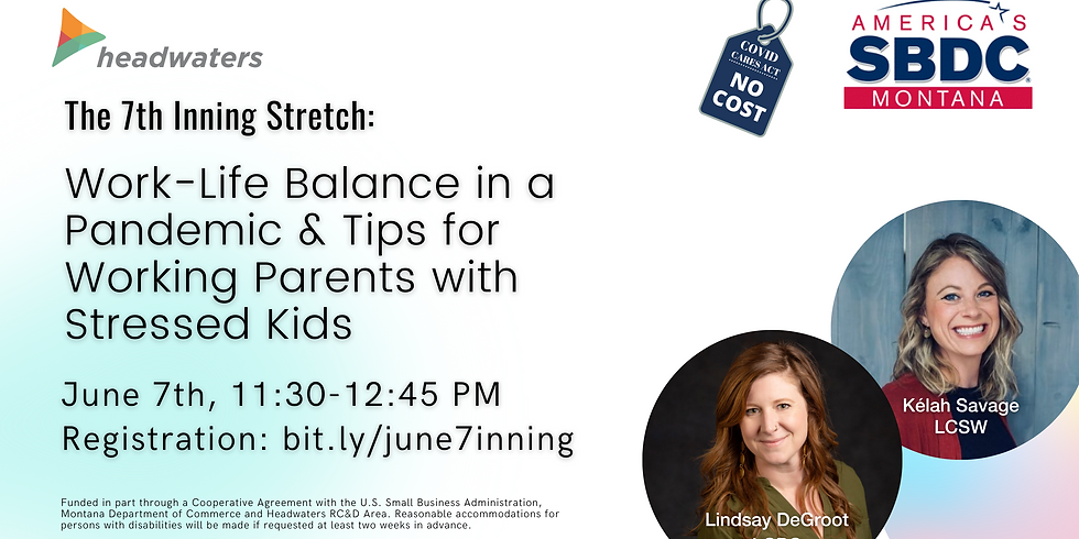 Work-Life Balance in a Pandemic & Tips for Working Parents with Stressed Kids