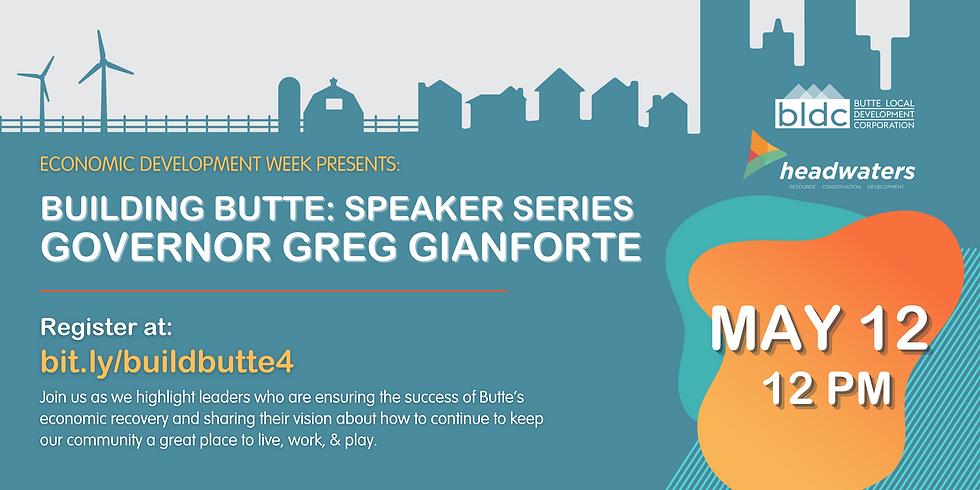 Building Butte Speaker Series: Governor Greg Gianforte